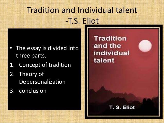 ts eliot essay tradition and the individual talent